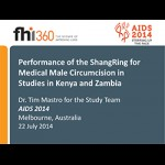 Performance of the ShangRing for Medical Male Circumcision inStudies in Kenya and Zambia
