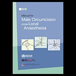 Manual for Early Infant Male Circumcision under Local Anaesthesia