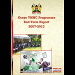 End-Term Review of Kenya's Voluntary Medical Male Circumcision Programme (2008-2013)