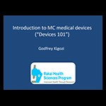 "Introduction to MC medical devices  (""Devices 101"")"