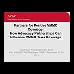 Partners for Positive VMMC Coverage: How Advocacy Partnerships Can Influence VMMC News Coverage by Emily Bass, AVAC