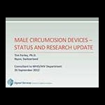 Research Status of VMMC Devices by Tim Farley, WHO Consultant