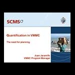 Quantification in VMMC: The Need for Planning by Juan Jaramillo, SCMS