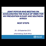 Joint PEPFAR-WHO Meeting on Accelerating the Scale-Up of VMMC for HIV Prevention in ESA