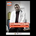 """Kenya poster: """"It's a question of health ..."""""""