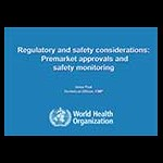 Regulatory and safety considerations