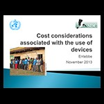 Cost Considerations Associated with the Use of Devices