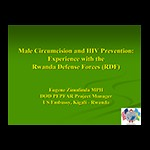 Male circumcision and HIV prevention: experience with the Rwanda defense forces (RDF)