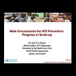 Male Circumcision for HIV Prevention: Progress in Scale-up