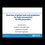 Overview of male circumcision tools, guidelines, and the Clearinghouse on Male Circumcision for HIV Prevention - Presented by Julia Samuelson