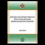 Malawi Voluntary Medical Male Circumcision Communication Strategy 2012-2016