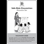 Safe Male Circumcision Discussion Set: Facilitators Guide