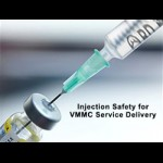 Injection Safety for VMMC Service Delivery