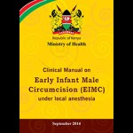 Clinical Manual on Early Infant Male Circumcision (EIMC) under Local Anesthesia