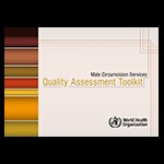 Male Circumcision Services Quality Assessment Toolkit