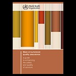 Male Circumcision Quality Assurance: A Guide to Enhancing the Safety and Quality of Services