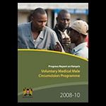 Progress Report on Kenya's Voluntary Medical Male Circumcision Programme 2008-10