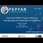 VMMC and EIMC Modeling: Modeling Results on Age/Geographic Prioritization: Tanzania, Malawi, Swaziland, South Africa, Uganda, Zambia and Zimbabwe
