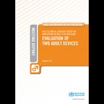 WHO Technical Advisory Group on Innovations - Evaluation of Two Devices