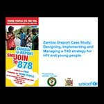 Zambia UReport Case Study: Designing, Implementing, and Managing a T4D Strategy for HIV and Young People