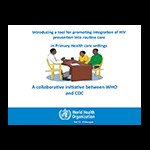 Comprehensive Package of VMMC Services in Ethiopia: Introducing a Tool for Promoting Integration of HIV Prevention into Routine Care in Primary Health Care Settings: A Collaborative Initiative between WHO and CDC by Innocent Ntaganira, WHO