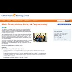Global Health e-Learning Course - Male Circumcision: Policy & Programming