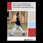 UNAIDS Legal and Regulatory Self-Assessment Tool for Male Circumcision in sub-Saharan Africa